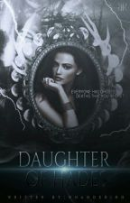 DAUGHTER OF HADES [D.S] by sempiteral