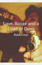 Love, Booze and a Load of Guns by Lalicious