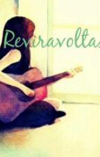 Reviravoltas by Flavinha_Mel