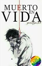 Muerto En Vida by yaritza35