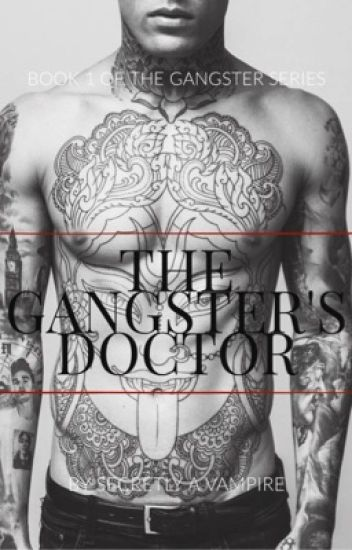 The Gangster's Doctor (EDITING)