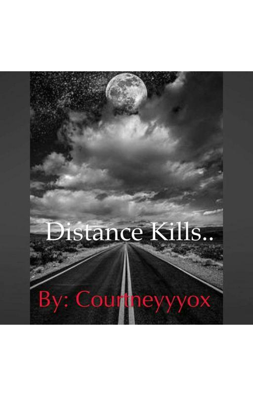 Distance Kills.. by Courtneyyyox