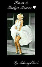Frases de Marilyn Monroe by AllwaysDark