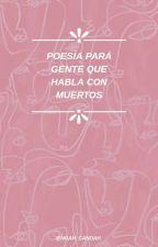 Poémas y otras drogas by M3rcury_Girl