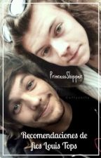 Recomendaciones de fics Louis Tops||Larry Stylinson  by PrincessShipper