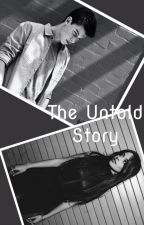 The Untold Story by ASWRITER_CC