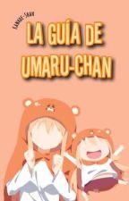 La Guía De Umaru-Chan © by Kanxde