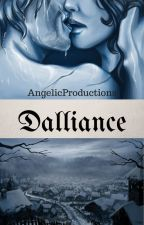Dalliance by AngelicProductions