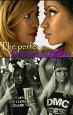 The Perfect Stranger by DustToSideChicks
