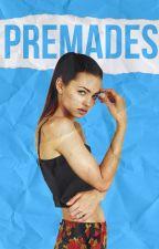Premades by booksonbasics