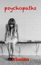 psychopaths by KauanLaudino