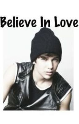 Believe In Love ( Austin Mahone Fanfiction ) Dirty - Chapter 1: The