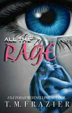 All The Rage  by SrtaKate