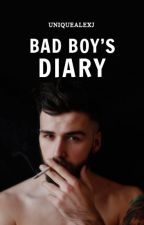 Bad Boy's Diary (ON HOLD) by UniqueAlexJ