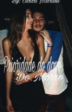 Propriedade Do Dono  Do Morro  by EloizaMartins2