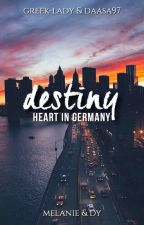 Destiny - Heart In Germany by greek-lady