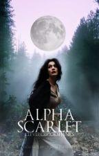 Alpha Scarlet [on hold] by clevercrookshanks