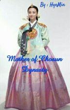 Mother Of Chosun Dynasty by TurNafilah