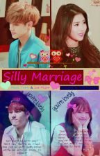 Silly Marriage (Mark and Mijoo Ver.) [REWRITE] by ElizabethWilkinsonWL
