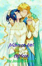 princesa por sorpresa  by JoselinAgrest