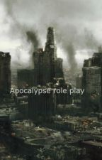 Apocalypse roleplay by MadisonSmith392