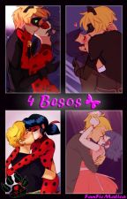 4 Besos by FanFicMatica
