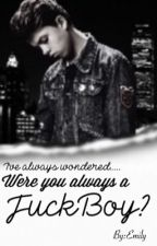 Were you always a fuckboy? -J.S (Jacob Sartorius Fanfic) by CrazyLemonshehe