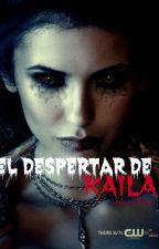 El despertar de kaila by paluana1228