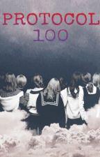 [SERIES FANFIC] PROTOCOL 100 by SleepWalkT