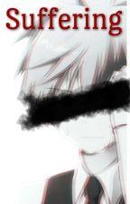 Suffering  by NingenNu