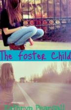 The Foster Child by kathrynp