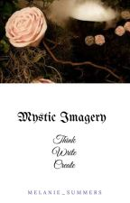 Mystic Imagery by Melanie_Summers