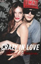 Crazy In Love | Third Season by Juhkawany