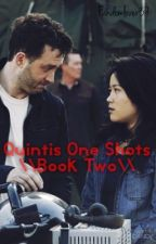 Quintis One Shots \Book Two\ by Fandomlover37
