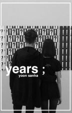 Years; Yoon Sanha // Book 2 by softtsuga