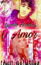 Quando Acontece o Amor by Oliveira_Janu