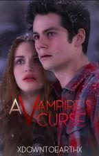 A Vampires Curse by xDownToEarthx