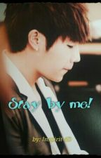 Stay by me!  ~Sunggyu y Tú~ by Inspirit-4D