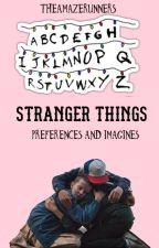Stranger Things ♔Imagines and preferences♔ by theamazerunners