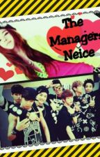 The Manager's Niece(A BTS Fanfiction by SmexyPotatoe
