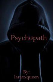 Psychopath  by laraxxqueen