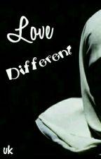 Love Different... by Lilyuss