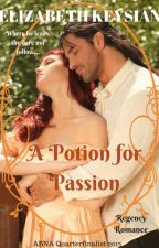 A Potion for Passion #Regency #Romance by LizKeysian1
