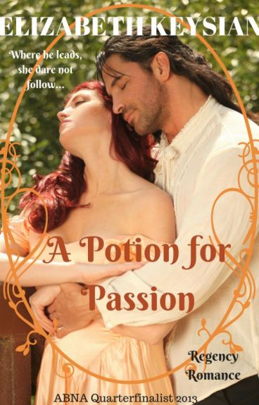 A Potion for Passion #Regency #Romance by LizKeysian1