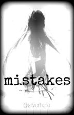 mistakes by silverhare