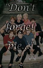 """Don't forget me...""~BTS [PL] by Arii_Neko"