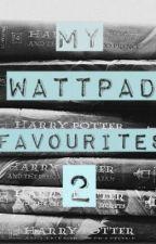 My Wattpad Favourites 2 by laughingintherain