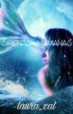 SIRENAS - HUMANAS by laura_zal
