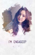I'm Engaged?? (#12) by Doxaisme