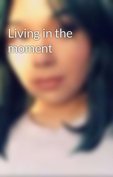 Living in the moment by iKitsune